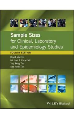 Sample Sizes for Clinical, Laboratory and Epidemiology Studies, 4e