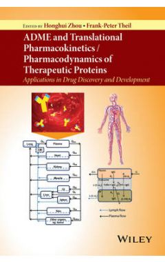 ADME and Translational Pharmacokinetics / Pharmacodynamics of Therapeutic Proteins - Applications in