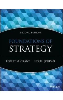 Foundations of Strategy 2E