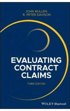 Evaluating Contract Claims, 3rd Edition