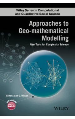 Approaches to Geo-mathematical Modelling - New Tools for Complexity Science
