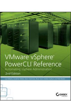 VMware vSphere PowerCLI Reference, 2 - Automating  vSphere Administration