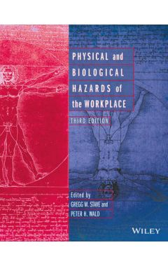 Physical and Biological Hazards of the Workplace, 3e