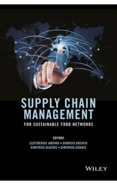 Supply Chain Management for Sustainable Food Networks