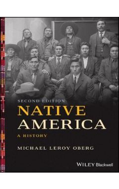 Native America - A History, Second Edition