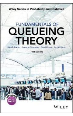 Fundamentals of Queueing Theory, Fifth Edition