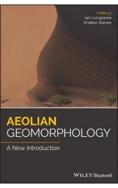 Aeolian Geomorphology - A new introduction