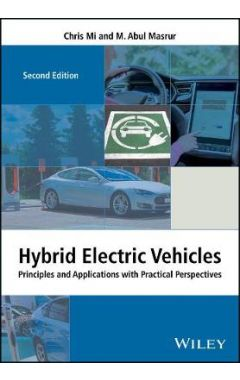Hybrid Electric Vehicles - Principles and Applications with Practical Perspectives, 2nd Edition