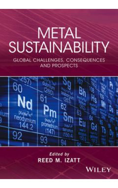Metal Sustainability - Global challenges, Consequences and Prospects