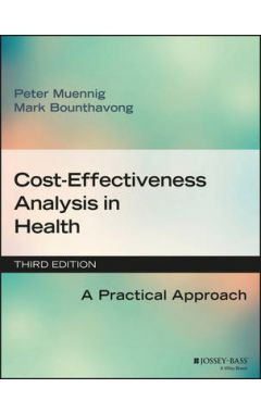 Cost-Effectiveness Analysis in Health - A Practical Approach 3e