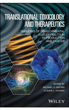 Translational Toxicology and Therapeutics - Windows of Developmental Susceptibility in Reproduction