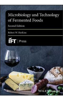 Microbiology and Technology of Fermented Foods, 2nd Edition