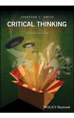 Critical Thinking - Pseudoscience and the Paranormal, Second Edition