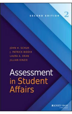Assessment in Student Affairs 2e
