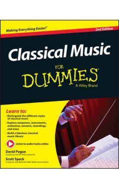 CLASSICAL MUSIC FOR DUMMIES 2E