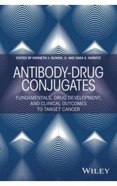 Antibody-Drug Conjugates - Fundamentals, Drug Development, and Clinical Outcomes to Target Cancer