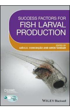 Success Factors for Fish Larval Production