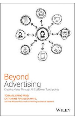 Beyond Advertising - Reaching Customers Through Every Customer Touchpoint