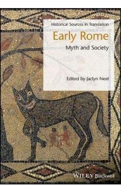 Early Rome - Myth and Society