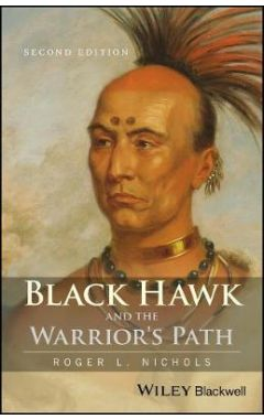 Black Hawk and the Warrior's Path 2e