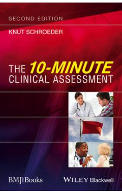 The 10-Minute Clinical Assessment 2e