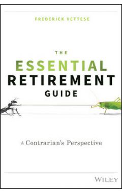 The Essential Retirement Guide - A Contrarian's Perspective