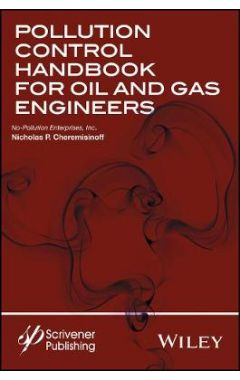 Pollution Control Handbook for Oil and Gas Enginee ring