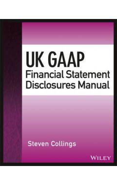 UK GAAP Financial Statement Disclosures Manual