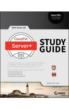 CompTIA Server+ Study Guide Exam SK0-004