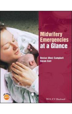 Midwifery Emergencies at a Glance