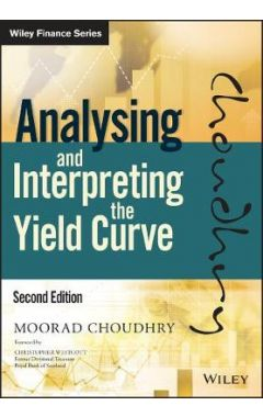 Analysing and Interpreting the Yield Curve, 2nd Edition