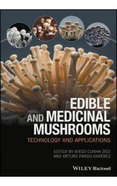 Edible and Medicinal Mushrooms - Technology and Applications