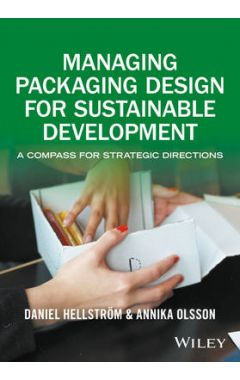 Managing Packaging Design for Sustainable Development - A Compass for Strategic Directions