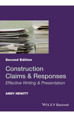 Construction Claims and Responses - Effective Writing & Presentation, 2e