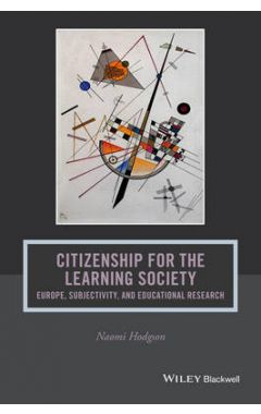 Citizenship for the Learning Society - Europe, Subjectivity, and Educational Research