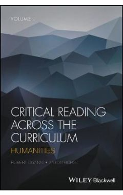 Critical Reading Across the Curriculum - Humanities,Volume 1