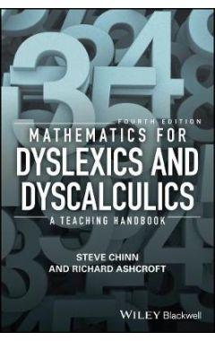 Mathematics for Dyslexics and Dyscalculics - A Teaching Handbook 4e