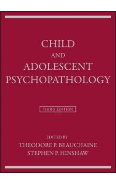 Child and Adolescent Psychopathology 3e