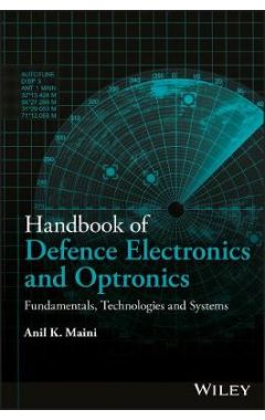 Handbook of Defence Electronics and Optronics - Fundamentals, Technologies and Systems