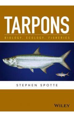 Tarpons - Biology, Ecology, Fisheries