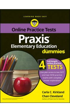 Praxis Elementary Education For Dummies with Online Practice