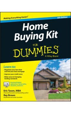Home Buying Kit For Dummies, 6e
