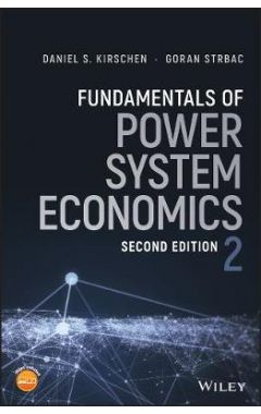 Fundamentals of Power System Economics 2e