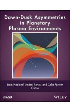 DawnDusk Asymmetries in Planetary Plasma Environments
