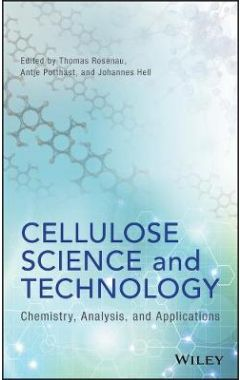 Cellulose Science and Technology - Chemistry, Analysis, and Applications