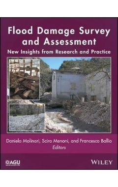 Flood Damage Survey and Assessment - New Insights From Research and Practice