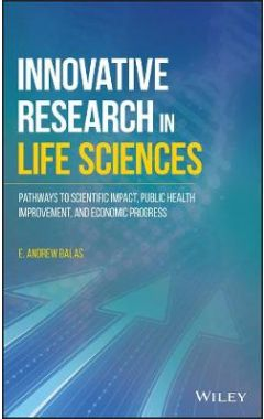 Innovative Research in Life Sciences - Pathways to Scientific Impact, Public Health Improvement, and