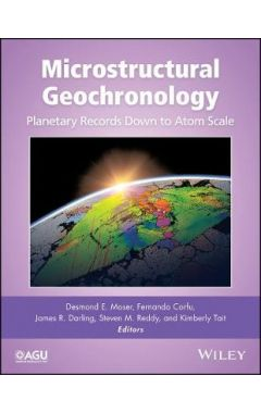 Microstructural Geochronology - Planetary Records Down to Atom Scale