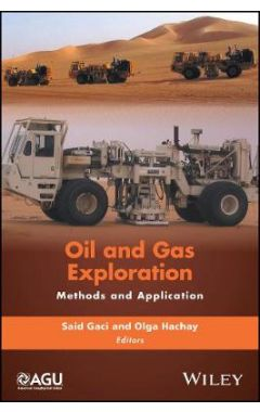 Oil and Gas Exploration - Methods and Application
