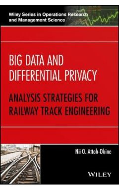 Big Data and Differential Privacy - Analysis Strategies for Railway Track Engineering